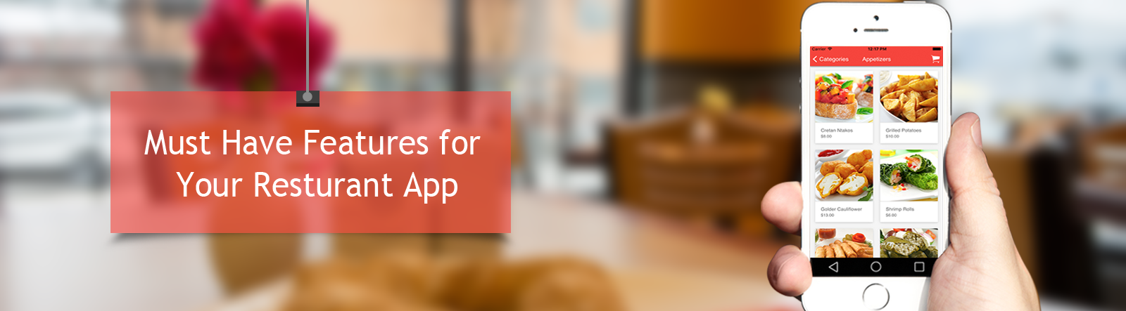 Essential Features Your Restaurant App Must Have